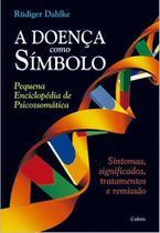 Livro - A Doença Como Símbolo -