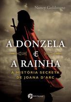 Livro - A Donzela e a Rainha -