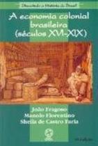 Livro - A economia colonial brasileira (Séculos XVI-XIX) -