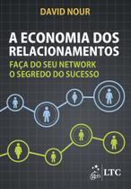 Livro - A Economia dos Relacionamentos -
