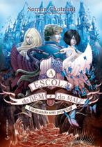 Livro - A Escola do Bem e do Mal – Vol. 2 - Um mundo sem príncipes