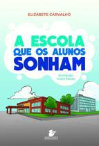 Livro - A escola que os alunos sonham -