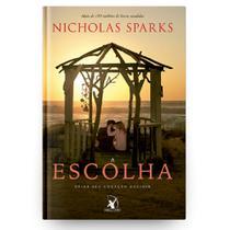 Livro A Escolha - Nicholas Sparks - Avon