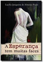 Livro - A esperança tem muitas faces -