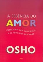 Livro - A Essência do Amor -