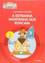 Livro - A estranha montanha que roncava -