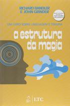 Livro - A Estrutura da Magia - Um Livro sobre Linguagem e Terapia -