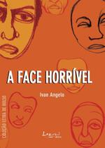 Livro - A face horrível -