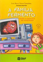 Livro - A família fermento contra o supervírus de computador -