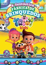 Livro - A Fantástica Fábrica de Brinquedos Totoy Kids -