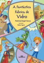 Livro - A Fantástica Fábrica de Vidro -