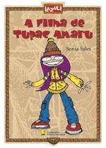 Livro - A filha de Tupac Amaru -