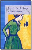 Livro - A filha do coveiro -