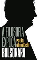 Livro - A filosofia explica Bolsonaro -