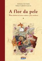 Livro - A flor da pele -