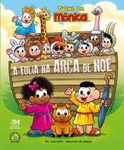 Livro - A Folia na Arca de Noé - Turma da Mônica -