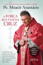 Livro - A força que vem da cruz -