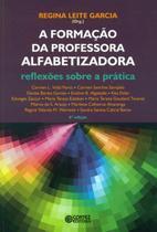 Livro - A formação da professora alfabetizadora -