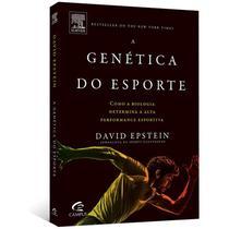 Livro - A Genética do Esporte: Como a biologia determina a alta performance esportiva - Epstein - Campus