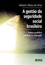Livro - A gestão da seguridade social brasileira -
