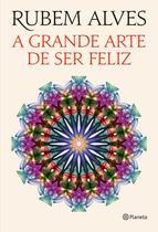 Livro - A grande arte de ser feliz -