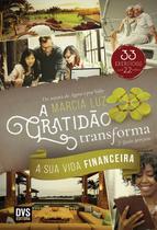 Livro - A Gratidão Transforma a sua Vida Financeira - 2 edição ampliada -