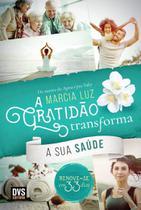 Livro - A Gratidão Transforma sua Saúde -