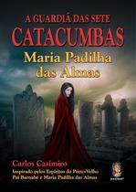Livro - A guardiã das sete catacumbas -