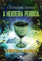Livro - A herdeira perdida (Vol. 2 O Mestre das Relíquias) -