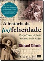 Livro - A história da (in)felicidade -