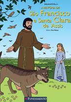 Livro - A História De São Francisco E Santa Clara De Assis -