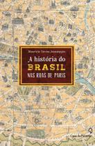 Livro - A história do Brasil pelas ruas de Paris -