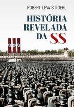 Livro - A história revelada da SS -