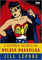 Livro - A história secreta da Mulher-Maravilha -