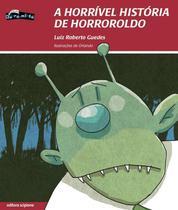 Livro - A horrível história de horrHroldo -