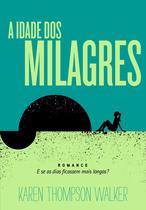 Livro - A idade dos milagres -
