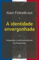 Livro - A identidade envergonhada -