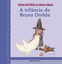 Livro - A infância da bruxa Onilda -
