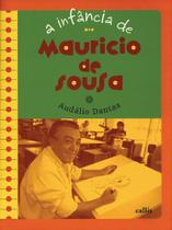 Livro - A infância de Mauricio de Souza -