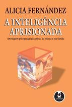 Livro - A Inteligência Aprisionada -