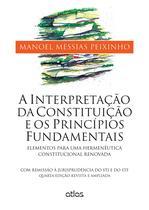 Livro - A Interpretação Da Constituição E Os Principios Fundamentais -