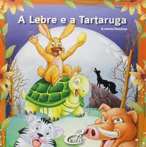 Livro a lebre e a tartraruga e outras histórias - cedic - Editora Cedic