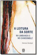 Livro - A Leitura Da Sorte Na Umbanda E No Candomble -