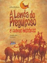 Livro - A lenda do preguiçoso e outras histórias -