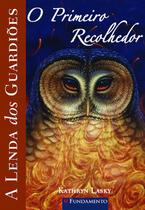 Livro - A Lenda Dos Guardiões 09 - O Primeiro Recolhedor -