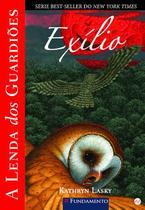 Livro - A Lenda Dos Guardiões 14 - Exílio -