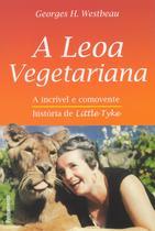 Livro - A Leoa Vegetariana -
