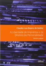 Livro - A Liberdade De Imprensa E Os Direitos Da Personalidade -