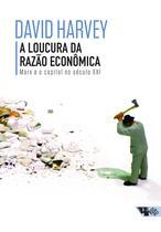 Livro - A loucura da razão econômica -