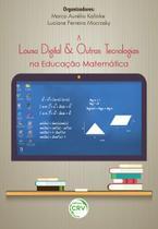 Livro - A lousa digital e outras tecnologias na educação matemática -